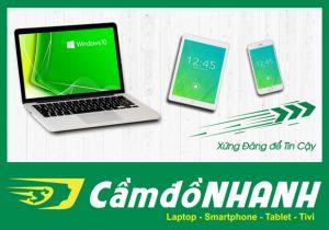 Dịch vụ cầm đồ Cần Thơ: Cầm Laptop, Điện Thoại, Máy Tính Bảng