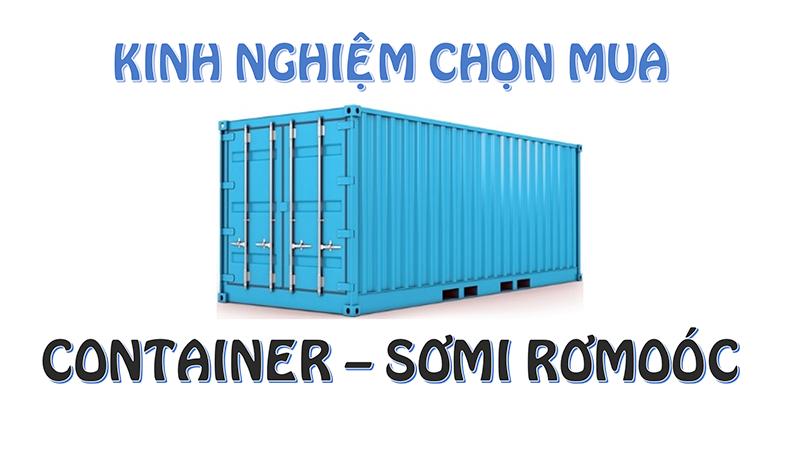 Kinh nghiệm chọn mua Container - Sơmi Rơmoóc