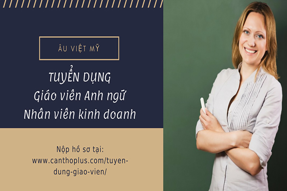 Tuyển dụng Giáo Viên - Anh ngữ Âu Việt Mỹ