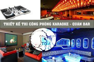 Thi công thiết kế phòng karaoke
