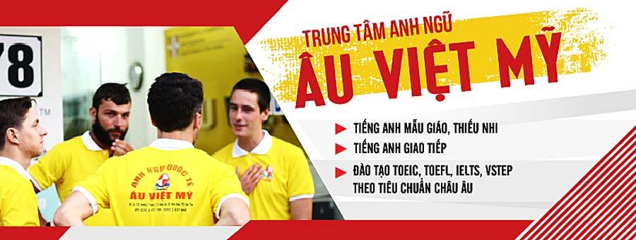 Trung tâm Anh ngữ Quốc tế Âu Việt Mỹ