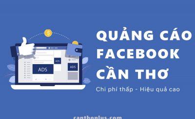 Quảng cáo Facebook Cần Thơ - Plus Team