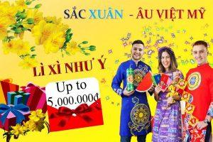 Âu Việt Mỹ lì xì cưc khủng Xuân 2021