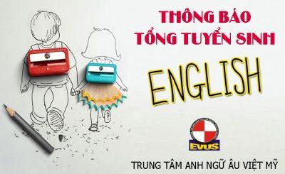 Anh ngữ Âu Việt Mỹ Tổng Tuyển Sinh Các Khóa